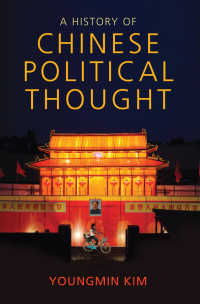 中国政治思想史<br>A History of Chinese Political Thought
