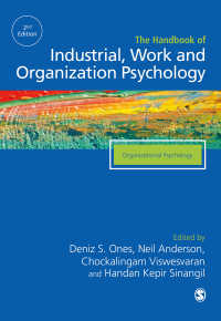 産業・労働・組織心理学ハンドブック(第2版・全3巻)第2巻<br>The SAGE Handbook of Industrial, Work &amp; Organizational Psychology : V2: Organizational Psychology(Second Edition)