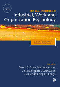 産業・労働・組織心理学ハンドブック(第2版・全3巻)第1巻<br>The SAGE Handbook of Industrial, Work &amp; Organizational Psychology : V1: Personnel Psychology and Employee Performance(Second Edition)