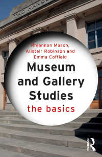 博物館・美術館学の基本<br>Museum and Gallery Studies : The Basics