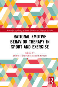 スポーツとエクササイズにおけるREPT<br>Rational Emotive Behavior Therapy in Sport and Exercise