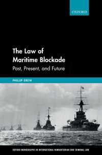 海上封鎖の法枠組:過去、現在と未来<br>The Law of Maritime Blockade : Past, Present, and Future