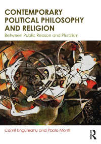現代民主主義理論と宗教:入門<br>Contemporary Political Philosophy and Religion : Between Public Reason and Pluralism