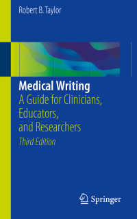 Medical Writing〈3rd ed. 2018〉 : A Guide for Clinicians, Educators, and Researchers(3)