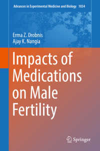 Impacts of Medications on Male Fertility〈1st ed. 2017〉