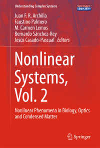 Nonlinear Systems, Vol. 2〈1st ed. 2018〉 : Nonlinear Phenomena in Biology, Optics and Condensed Matter