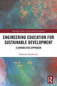 Engineering Education for Sustainable Development : A Capabilities Approach