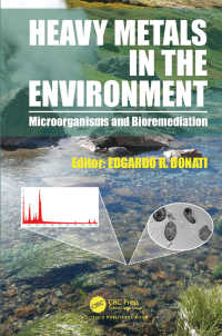 Heavy Metals in the Environment : Microorganisms and Bioremediation