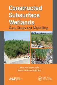 Constructed Subsurface Wetlands : Case Study and Modeling