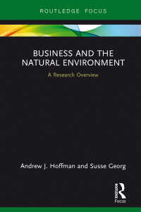 Business and the Natural Environment : A Research Overview
