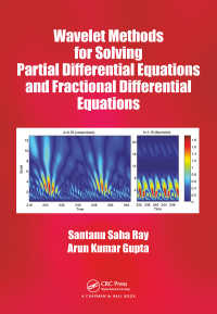 偏微分方程式と分数階微分方程式のためのウェーブレット<br>Wavelet Methods for Solving Partial Differential Equations and Fractional Differential Equations