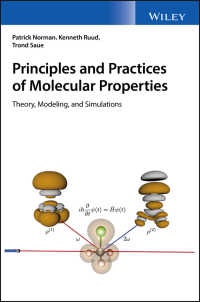 分子物性の原則と実践:理論、モデル化、シミュレーション<br>Principles and Practices of Molecular Properties : Theory, Modeling, and Simulations
