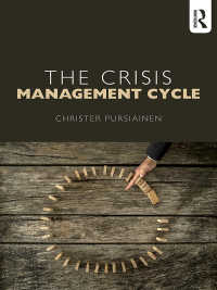 危機管理サイクル:理論と実践<br>The Crisis Management Cycle : Theory and Practice