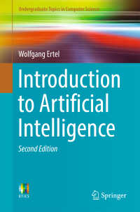 人工知能入門(テキスト・第2版)<br>Introduction to Artificial Intelligence〈2nd ed. 2017〉(2)
