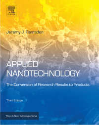 応用ナノ技術(第3版)<br>Applied Nanotechnology : The Conversion of Research Results to Products(3)