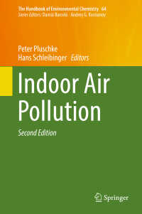 室内大気汚染(第2版)<br>Indoor Air Pollution〈2nd ed. 2018〉(2)