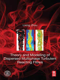 分散多相反応乱流の理論とモデル化<br>Theory and Modeling of Dispersed Multiphase Turbulent Reacting Flows