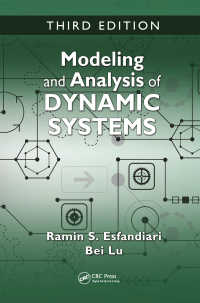力学系のモデル化と解析(テキスト・第3版)<br>Modeling and Analysis of Dynamic Systems, Third Edition