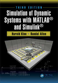 動態系シミュレーション(テキスト・第3版)<br>Simulation of Dynamic Systems with MATLAB&reg; and Simulink&reg;, Third Edition(3 NED)
