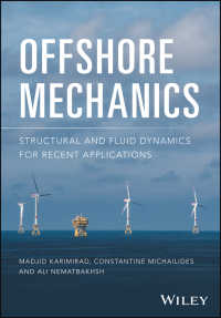 オフショア工学:最新の応用のための構造・流体力学<br>Offshore Mechanics : Structural and Fluid Dynamics for Recent Applications