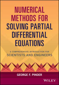 理工学のための数値法<br>Numerical Methods for Solving Partial Differential Equations : A Comprehensive Introduction for Scientists and Engineers