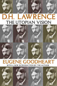 D・H・ロレンス:ユートピア的ヴィジョン<br>D.H. Lawrence : The Utopian Vision