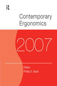 現代人間工学2007(国際会議録)<br>Contemporary Ergonomics 2007 : Proceedings of the International Conference on Contemporary Ergonomics (CE2007), 17-19 April 2007, Nottingham, UK