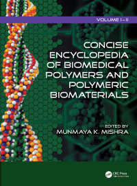 コンサイス版 医用高分子・高分子生体材料百科事典<br>Concise Encyclopedia of Biomedical Polymers and Polymeric Biomaterials