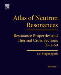 中性子共鳴アトラス:Z= 1-60(第6版)<br>Atlas of Neutron Resonances : Volume 1: Resonance Properties and Thermal Cross Sections Z= 1-60(6)