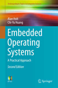 埋め込みOS(テキスト・第2版)<br>Embedded Operating Systems〈2nd ed. 2018〉 : A Practical Approach(2)