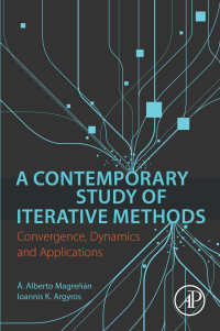 反復法の現代的研究<br>A Contemporary Study of Iterative Methods : Convergence, Dynamics and Applications