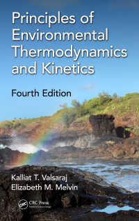 環境熱力学・動力学の原理(テキスト・第4版)<br>Principles of Environmental Thermodynamics and Kinetics, Fourth Edition(4 NED)