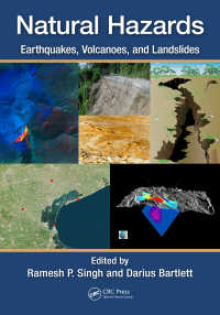 自然災害:地震・火山・地崩れ<br>Natural Hazards : Earthquakes, Volcanoes, and Landslides