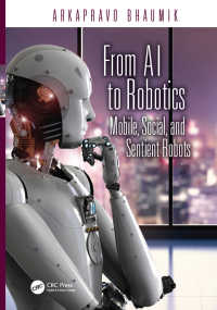 モバイル・ロボットの理論と実装<br>From AI to Robotics : Mobile, Social, and Sentient Robots
