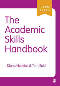 アカデミックスキル・ハンドブック<br>The Academic Skills Handbook : Your Guide to Success in Writing, Thinking and Communicating at University