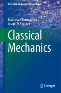 古典力学(テキスト)<br>Classical Mechanics〈1st ed. 2018〉