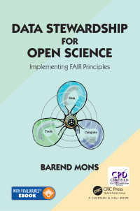 オープンサイエンスのためのデータ保全<br>Data Stewardship for Open Science : Implementing FAIR Principles