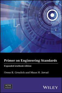 工学のための規格入門<br>Primer on Engineering Standards〈Expanded Textbook Edition〉