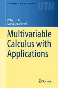 多変数微積分学と応用(テキスト)<br>Multivariable Calculus with Applications〈1st ed. 2017〉