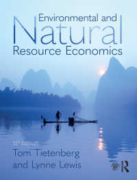 環境・資源経済学(第11版)<br>Environmental and Natural Resource Economics(11)