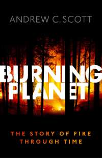 火の地球史<br>Burning Planet : The Story of Fire Through Time