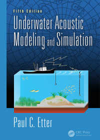 深海音響モデル・シミュレーション(第5版)<br>Underwater Acoustic Modeling and Simulation, Fifth Edition(5)
