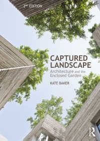 Captured Landscape : Architecture and the Enclosed Garden(2)