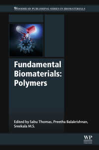 生体材料の基礎:高分子<br>Fundamental Biomaterials: Polymers
