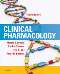 臨床薬理学(第12版)<br>Clinical Pharmacology - E-Book(12)