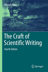 理系英語論文の技術(第4版)<br>The Craft of Scientific Writing〈4th ed. 2018〉(4)
