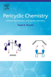 ペリ環状反応の化学<br>Pericyclic Chemistry : Orbital Mechanisms and Stereochemistry