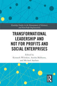 NPO・社会的企業のためのリーダーシップ<br>Transformational Leadership and Not for Profits and Social Enterprises