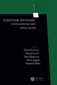 Foam Films and Foams : Fundamentals and Applications