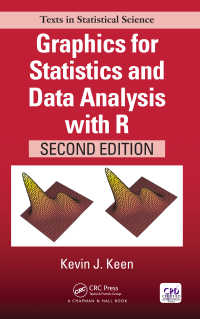 Rによる統計・データ解析のためのグラフィックス(テキスト・第2版)<br>Graphics for Statistics and Data Analysis with R, Second Edition(2)
